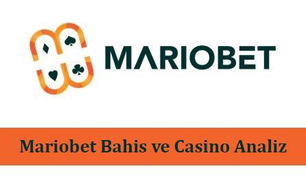 Mariobet Bahis ve Casino Analiz