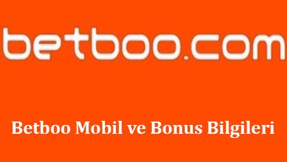 Betboo Mobil ve Bonus Bilgileri