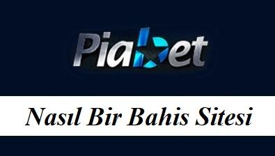 Piabet Nasıl Bir Bahis Sitesi