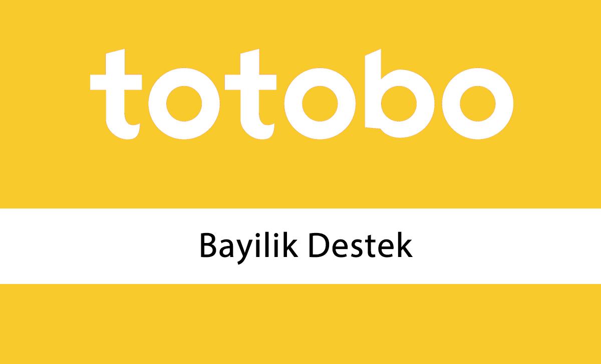 Totobo Bayilik Destek