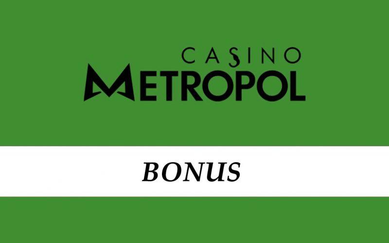CasinoMetropol Bonus